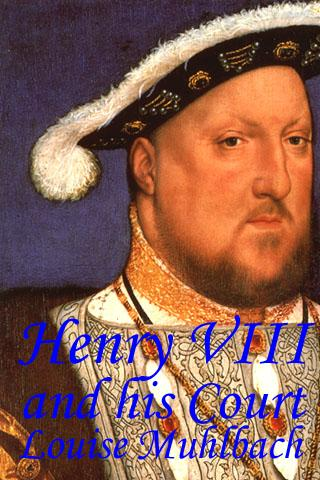 Henry VIII and his Court-Book 1.0.2