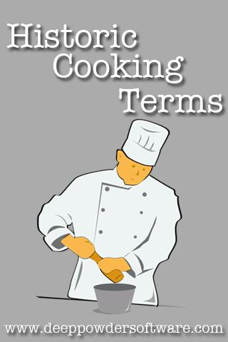 Historic Cooking Terms 1.0