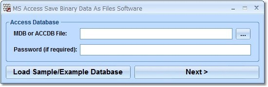 MS Access Save Binary Data As Files Software 7.0