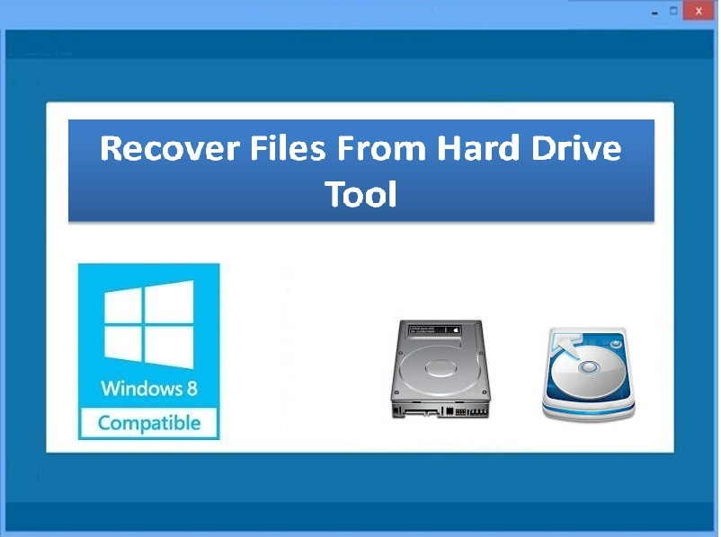 Recover Files From Hard Drive Tool 4.0.0.32
